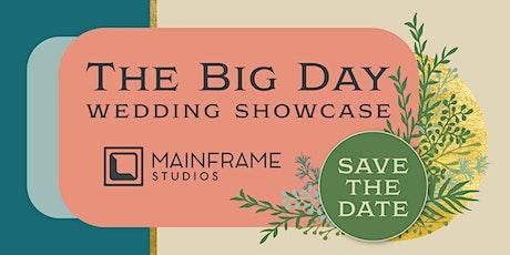 The Big Day Wedding Showcase tickets