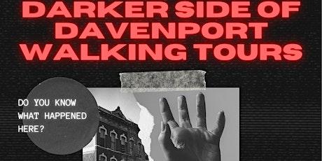 Darker Side of Davenport Walking Tour- Extended Cut tickets