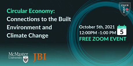 Circular Economy - Connections to the Built Environment and Climate Change tickets
