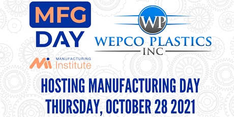 Manufacturing Day at Wepco Plastics tickets