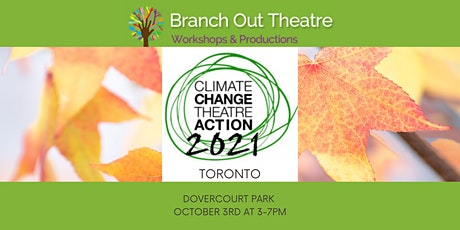 Climate Change Theatre Action Toronto tickets