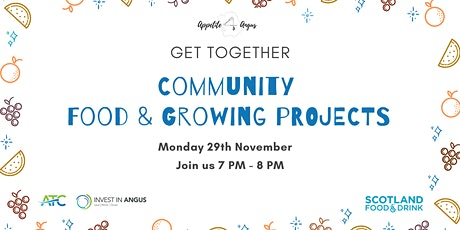 Appetite for Angus- Community Food & Growing Projects Get Together tickets