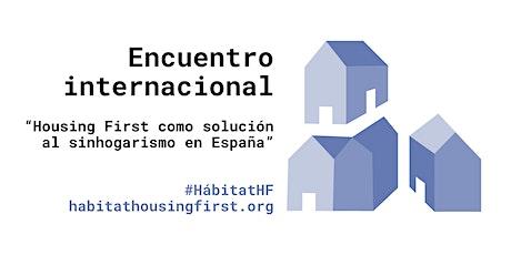 """""""Housing First como solución al sinhogarismo en España"""". entradas"""
