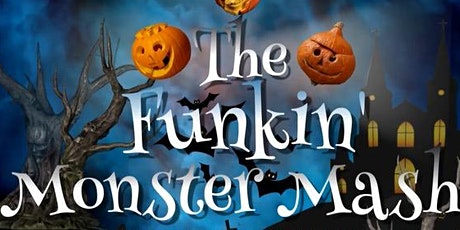 The Funkin' Monster Mash tickets