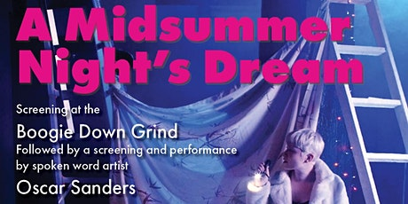 Apocalyptic's A Midsummer Night's Dream @ Boogie Down Grind tickets