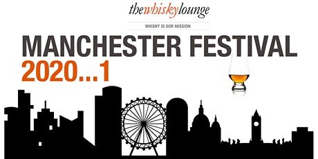 Manchester Whisky Festival 2020...1 tickets