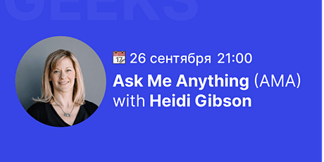 """""""Ask Me Anything"""" with Heidi Gibson tickets"""
