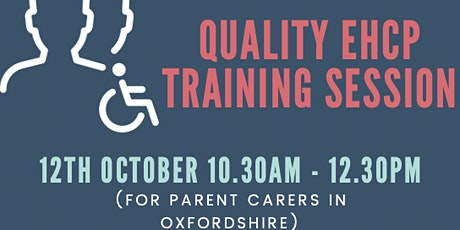 Quality EHCP Training Session with SENDIASS Oxfordshire tickets