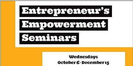 Entrepreneur's Empowerment Seminars tickets