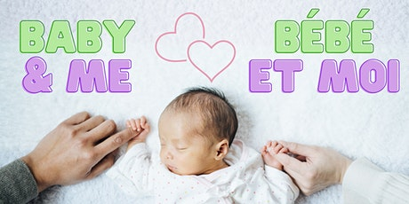 Baby & Me (Tuesday) / Bébé et moi (mardi) tickets