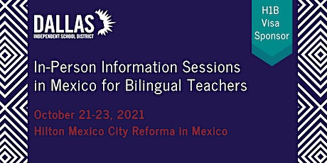 Information Sessions in Mexico City, Mexico Presented by Dallas ISD tickets