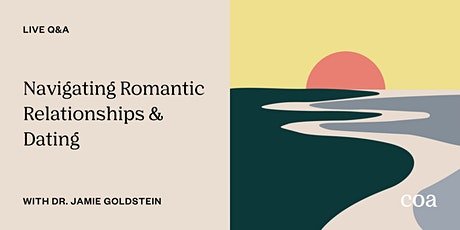 Live Q&A: Navigating Romantic Relationships & Dating tickets