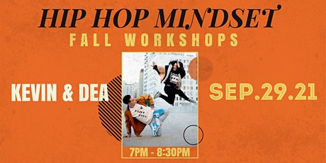 Hip Hop Mindset Fall Workshop with Kevin & Dea tickets