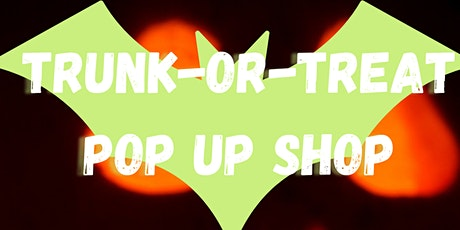 Trunk-or- Treat Pop Up Shop tickets