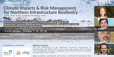Intro to Climate Impacts & Risk Management  for Northern Infra. Resiliency tickets