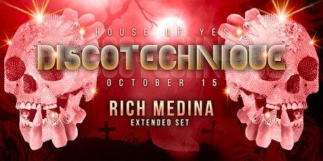 DISCOTECHNIQUE: Dead Sexy with Rich Medina tickets