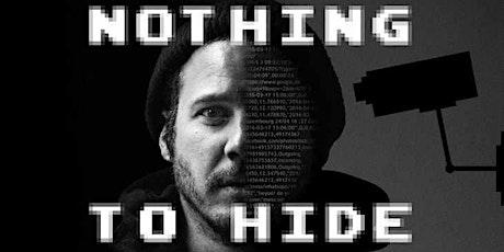 """Ciné-débat """"Nothing to hide"""" billets"""