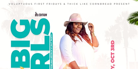 Big Girls Brunch - Bottomless Brunch & Day Party L.A. Edition tickets