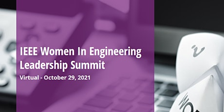 IEEE Women in Engineering Leadership Summit Program tickets
