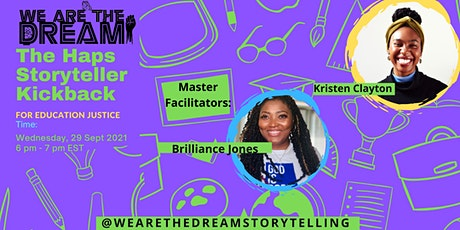 The Haps  Storyteller Kickback for Education Justice tickets