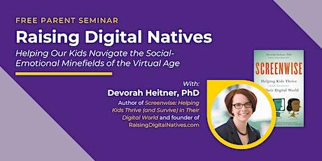 Raising Digital Natives with Devorah Heitner, PhD tickets