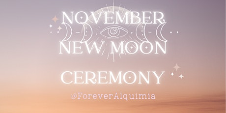 New Moon Ceremony for November - Shamanic Circle with Journeying tickets