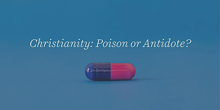 Christianity: Poison or Antidote? image