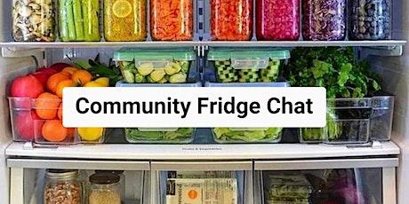 Community Fridge Chat tickets