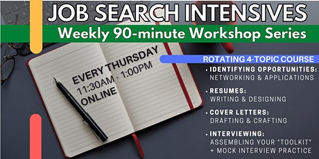 Job Search Intensives: Applications, Resumes, Cover Letters, Interviewing tickets