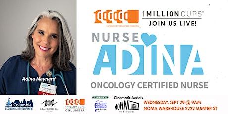 1 Million Cups, Columbia, SC: Nurse Adina tickets
