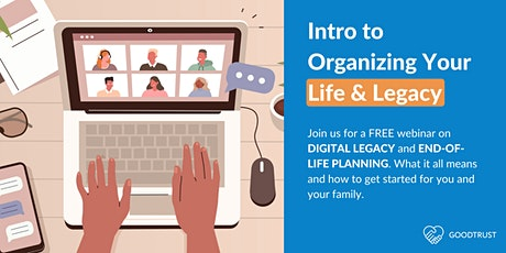 Intro to Organizing Your Life and Legacy (ONLINE) tickets