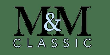2021 M&M Classic tickets