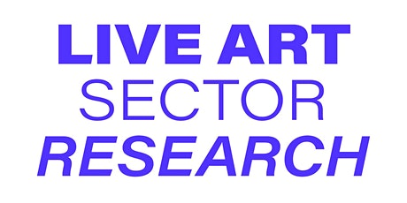 Live Art Sector Research Launch tickets