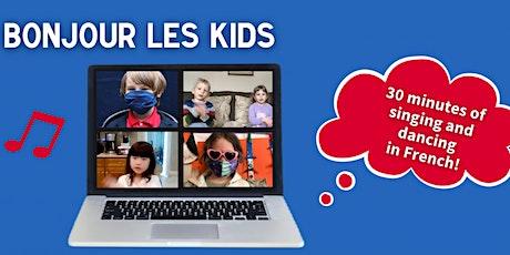 Bonjour Les Kids tickets