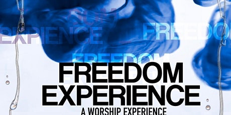 Freedom Experience tickets