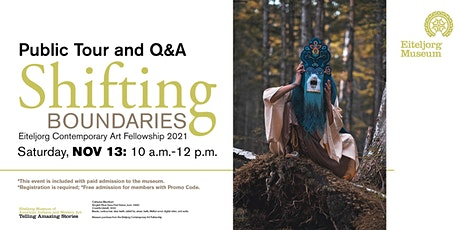Shifting Boundaries Exhibition Public Tour and Q&A tickets
