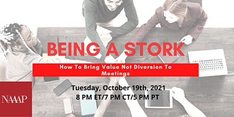 Being a Stork: How to Bring Value, Not Diversion to Meetings tickets