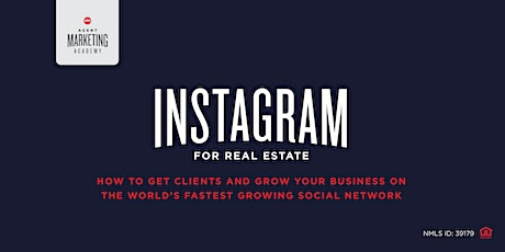 INSTAGRAM for Real Estate tickets