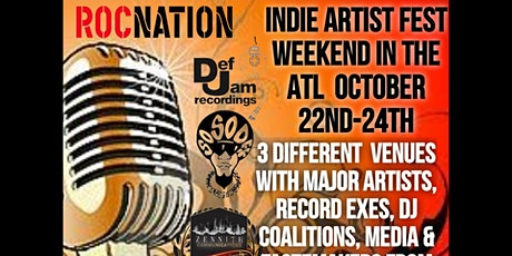 INDIE FEST WEEKEND IN THE ATL/3 DAYS OF INDIE ADVANCEMENT/ WIT QCDJS & SONY tickets