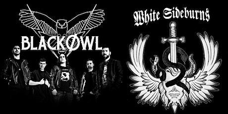 BLACKOWL + WHITE SIDEBURNS entradas
