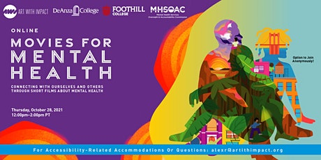De Anza + Foothill Colleges present: Movies for Mental Health(Online) tickets