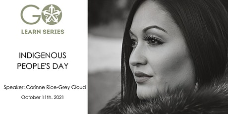 Indigenous People's Day with Corinne Rice-Grey Cloud tickets