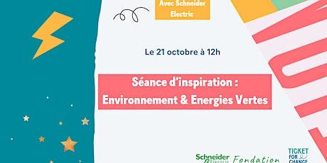 Séance d'inspiration : Environnement & Energies Vertes tickets