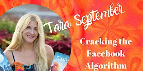 Cracking the Facebook Algorithm by Tara September tickets