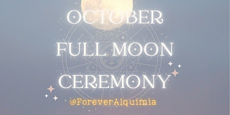 FREE Full Moon Ceremony for October with Medicine Woman tickets