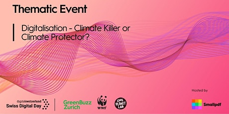 Thematic Event: Digitalisation - Climate Killer or Climate Protector? tickets