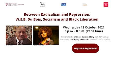 Between Radicalism and Repression: WEB Du Bois Socialism & Black Liberation billets