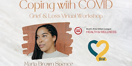 Coping with COVID: Grief & Loss Virtual Workshop tickets