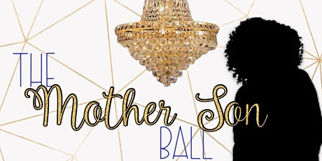 The Mother Son Ball tickets