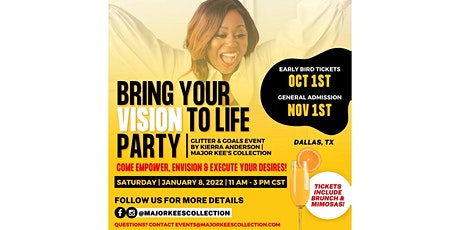 Bring Your Vision to Life Party! tickets